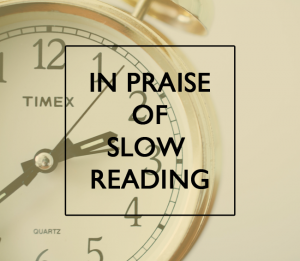 In-Praise-of-Slow-Reading-Graphic