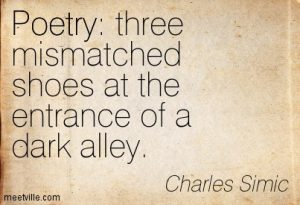 Quotation-Charles-Simic-poetry-Meetville-Quotes-51587