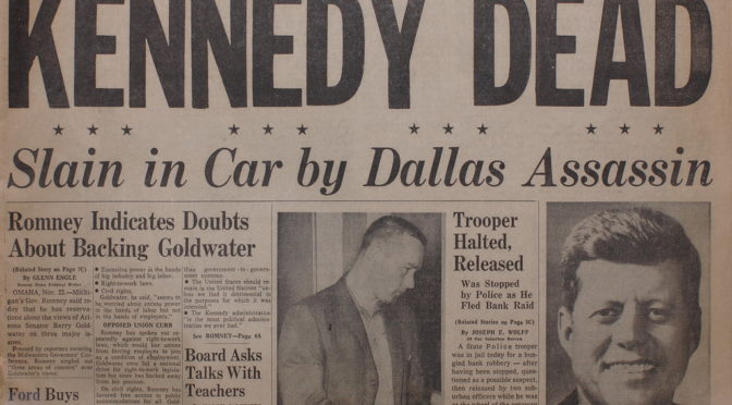 "Photo of news headline reading ""Kennedy Dead"""